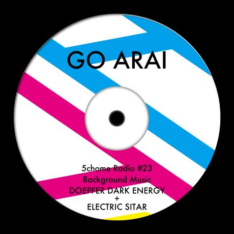 五丁目ラジオ 第23回 B.G.M.『DOEPFER DARK ENERGY+ELECTRIC_SITAR』STORES.jpで販売中